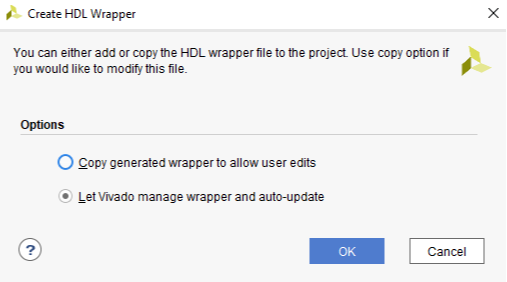 Figure 32. Let Vivado Manage Wrapper and Auto-Update